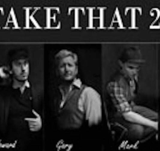 Take That Tribute Fri 14th Dec